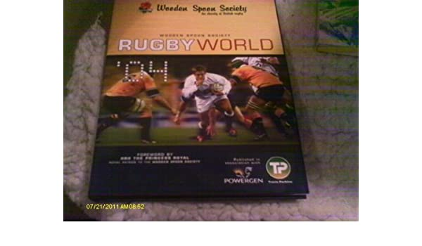 Wooden Spoon Society Rugby World 04 Amazoncom Books