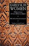 Early Sufi Women: Dhikr an-Niswa al-Muta'abbidat