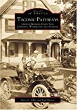 Front cover for the book Taconic Pathways: Through Beekman, Union Vale, Lagrange, Washington, and Stanford by Joyce C. Ghee