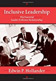 img - for Inclusive Leadership: The Essential Leader-Follower Relationship (Applied Psychology Series) by Edwin Hollander (2008-07-30) book / textbook / text book