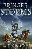 Bringer of Storms, L. B. Graham, 0875527213