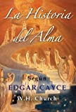 img - for Edgar Cayce's La Historia Del Alma (Spanish Edition) book / textbook / text book