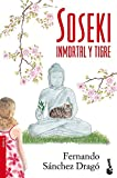img - for SOSEKI.INMORTAL Y TIGRE N 2344.BOOKET. book / textbook / text book