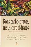 capa de Bons Carboidratos, Maus Carboidratos