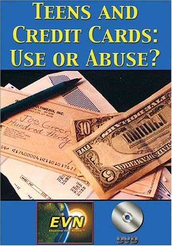 Teens and Credit Cards: Use or Abuse? DVD