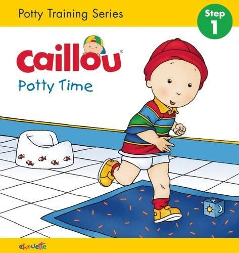 Caillou: Potty Time (Hand in Hand) (Potty Caillou Training)