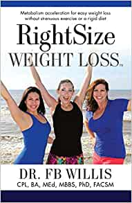 Right Size Weight Loss: Dr. FB Willis: 9781581696448