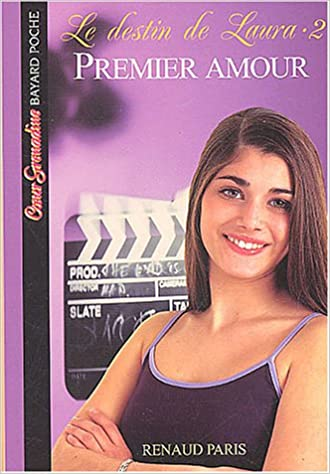 Livre Le Destin de Laura, tome 2 : Premier Amour epub pdf