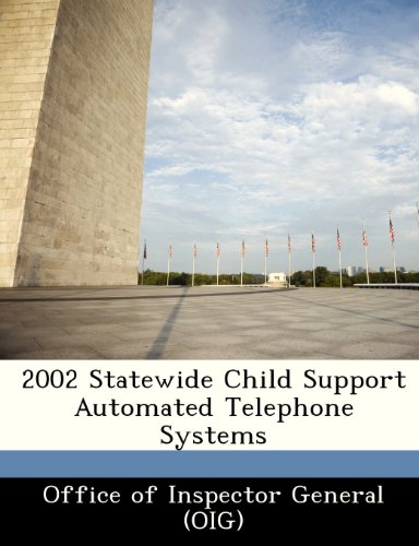 Telephone Support Systems - 2002 Statewide Child Support Automated Telephone Systems