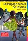 Le Langage secret de Jessica par Martin