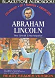 Abraham Lincoln: The Great Emancipator (Reader Ready-Library Edition) (Childhood of Famous Americans)