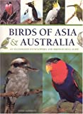 Birds of Asia and Australia, David Alderton, 184215978X