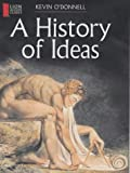 A History of Ideas, Kevin O'Donnell, 0745950914