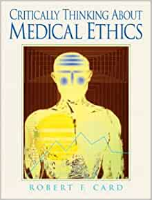 rent critically thinking about medical ethics An examined life critical thinking and ethics download hawaii romeo and juliet multimedia project saint-sauveur cabano an examined life critical thinking and ethics download surrey brampton need someone to write critical.