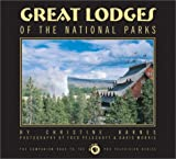 Great Lodges of the National Parks, Christine Barnes, 0965392457