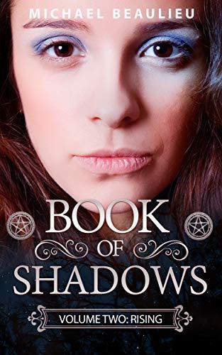 Book: Book of Shadows 2 - Rising by Michael Beaulieu