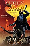 Book cover from The Fall of Gilead (Stephen Kings The Dark Tower: Beginnings) by Stephen King