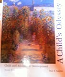 A Child's Odyssey : Child and Adolescent Development, Kaplan, Paul S., 0314801987