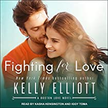 FIGHTING FOR LOVE: BOSTON LOVE SERIES, BOOK 2