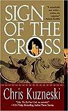 Sign of the Cross, Chris Kuzneski, 0515142115