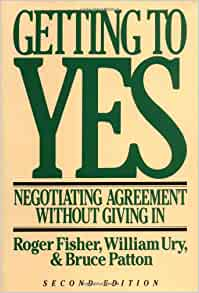 getting to yes by roger fisher essay View essay - getting to yes from mgt 4483 at troy getting to yes summary christine wood negotiations dr marsh in the book getting to yes, the authors roger fisher and william ury detail.