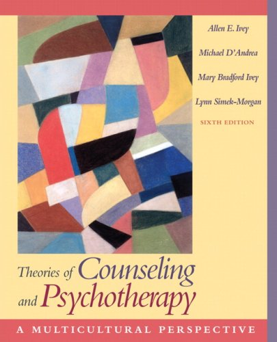 Theories of Counseling and Psychotherapy: A Multicultural Perspective (6th Edition)