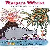 Ralph's World, Henry O. McFarland, 097065765X