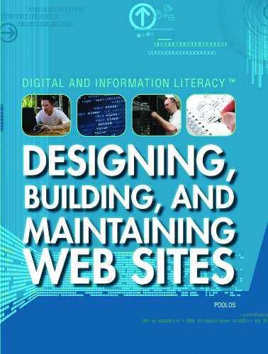 Designing, Building, and Maintaining Web Sites (Digital and Information Literacy) PDF