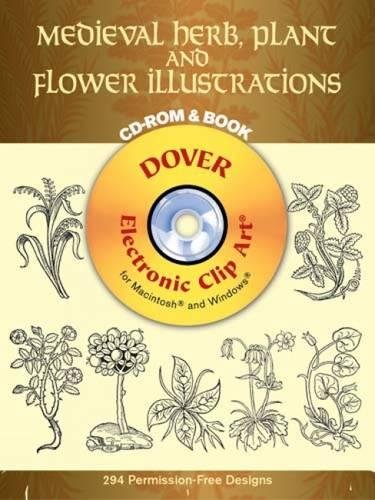 - Medieval Herb, Plant and Flower Illustrations CD-ROM and Book (Dover Electronic Clip Art)