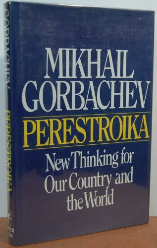 Perestroika by Mikhail Gorbachev