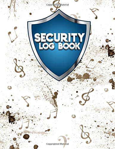 Download Security Log Book: Security Incident Log Book, Security Log Book Format, Security Log In, Security Login (Volume 3) pdf