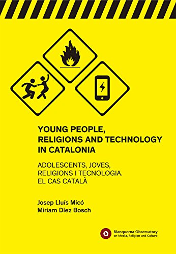 Young People, Religions and Technology in Catalonia (Blanquerna Observatory Book 6)
