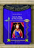 img - for Clovis, King of the Franks (Biography from Ancient Civilizations) (Biography from Ancient Civilizations: Legends, Folklore, and Stories of Ancient Worlds) book / textbook / text book
