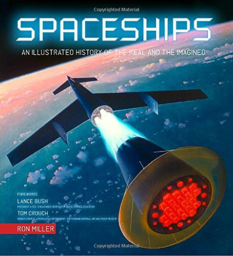 SPACESHIPS ILLUSTRATED HISTORY OF REAL & IMAGINED HC: Amazon ...