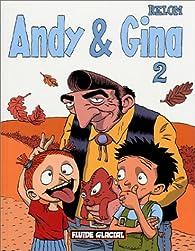 Andy & Gina, tome 2 par  Relom
