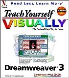 Teach Yourself VISUALLY Dreamweaver 3, Mike Wooldridge, 076453470X