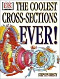 img - for The Coolest Cross-Sections Ever! book / textbook / text book