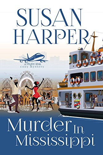 Murder in Mississippi (Flight Risk Cozy Mystery Book 5) by [Harper, Susan]