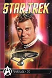 img - for Star Trek Comics Classics: To Boldly Go (Titan Star Trek Collections) (v. 1) book / textbook / text book