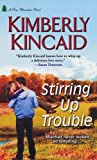 Stirring Up Trouble (A Pine Mountain Novel)