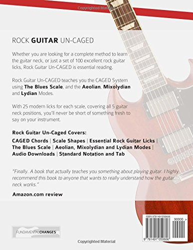 Rock Guitar Un-CAGED - The CAGED System and 100 Licks for Rock ...