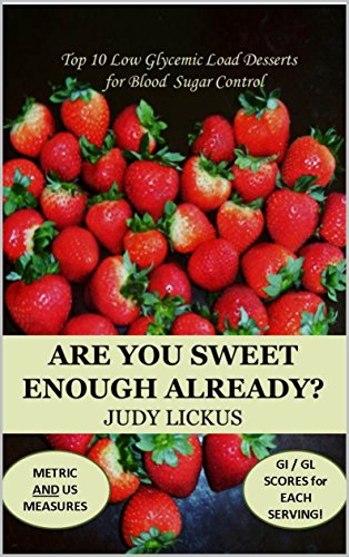 Are you sweet enough already? by Judy Lickus