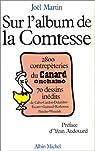 Sur l'album de la comtesse, 1979-1987 - 2800 contrepèteries du Canard Enchaîné par Martin
