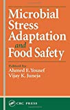 img - for Microbial Stress Adaptation and Food Safety book / textbook / text book