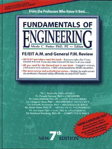 Fundamentals of Engineering: The Most Effective Fe/Eit Review : For the Morning & General Afternoon Tests (7th ed)