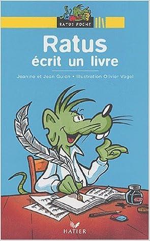 Ratus Ecrit Un Livre Jean Guion Jeanine Guion Olivier