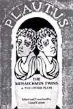 Menaechmus Twins and Two Other Plays, Plautus, 0393006026
