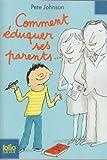 """Afficher """"Comment éduquer ses parents n° 1 Comment éduquer ses parents..."""""""