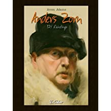 Anders Zorn: 124 Paintings In Colour