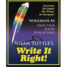 Write It Right Workbook #4: Scenes, Style/Voice